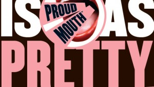 Soap & Glory PROUD MOUTH