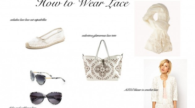 how to wear lace